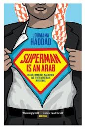 Superman Is an Arab by Joumana Haddad